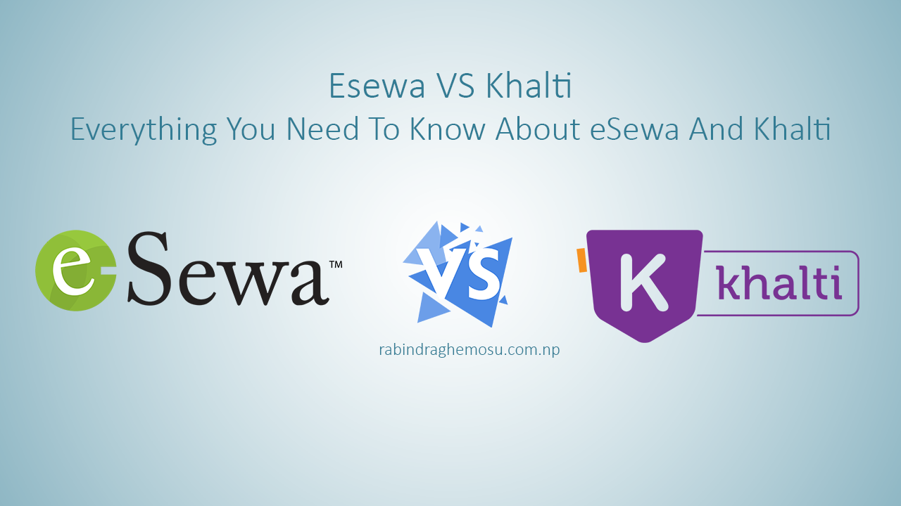 eSewa vs Khalti - Digital Payment System in Nepal