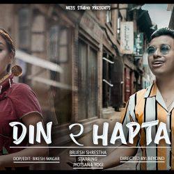 Brijesh Shresth DIN RA HAPTA Lyrics